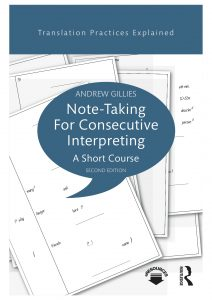 Note-taking for Consecutive Interpreting A Short Course Andrew Gillies