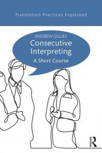 Conference Interpreting A Student's Practice Book Andrew Gillies